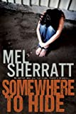 Somewhere to Hide (The Estate Book 1)