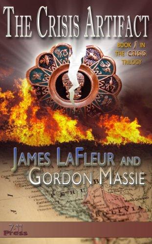 Free Kindle Book : The Crisis Artifact (The Crisis Trilogy Book 1)