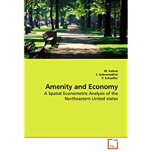 Amazon.com: Amenity and Economy: A Spatial Econometric Analysis of ...
