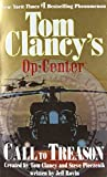 Call to Treason (Tom Clancy's Op-Center, Book 11)