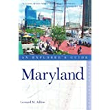 Maryland: An Explorer's Guide, Second Edition (Explorer's Guide Maryland) ~ Leonard M. Adkins