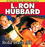 Bold Dare All, The (Stories from the Golden Age)