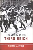 The Coming of the Third Reich (1594200041) by Evans, Richard J.