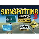Signspotting: v. 3: Lost in Translation