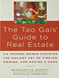 The Tao Gals Guide to Real Estate