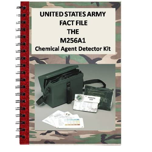 Image: United States Army Fact File M256A1 The CHEMICAL AGENT DETECTOR