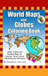 World Maps and Globes Coloring Book:...