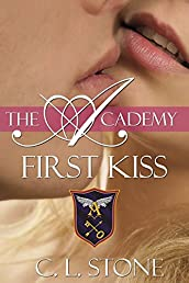 First Kiss: The Ghost Bird Series: #10 (The Academy Ghost Bird Series)
