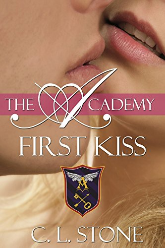 First Kiss: The Ghost Bird Series: #10 (The Academy Ghost Bird Series)