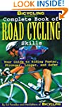 Bicycling Magazine's Complete Book of...