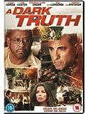 A Dark Truth [DVD] [2012]