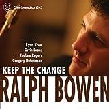 echange, troc Ralph Bowen - Keep the Change