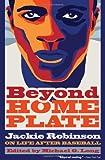 Beyond Home Plate: Jackie Robinson on Life After Baseball