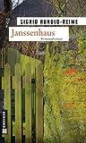 Janssenhaus: Kriminalroman (Kriminalromane im GMEINER-Verlag)