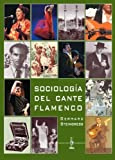 img - for Sociolog?-a del cante flamenco by Gerhard Steingress (2009-03-26) book / textbook / text book