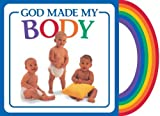 img - for God Made My Body (God Made...) by Vander Klipp, Michael (2008) Board book book / textbook / text book