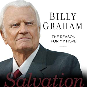 The Reason for My Hope: Salvation | [Billy Graham]