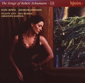 The Songs of Robert Schumann, Vol. 10