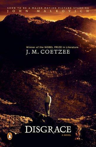 Disgrace: A Novel, J. M. Coetzee