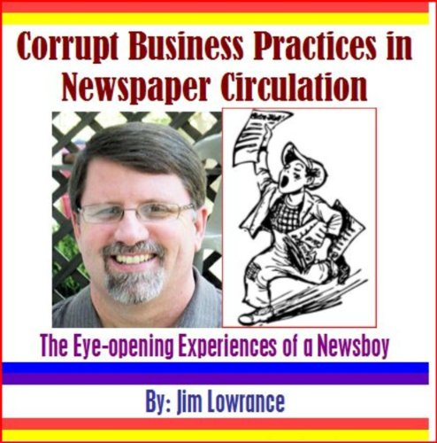 Corrupt Business Practices in Newspaper Circulation: (The Eye-opening Experiences of a Newsboy)