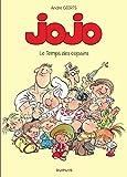 Jojo - tome 1 - LE TEMPS DES COPAINS
