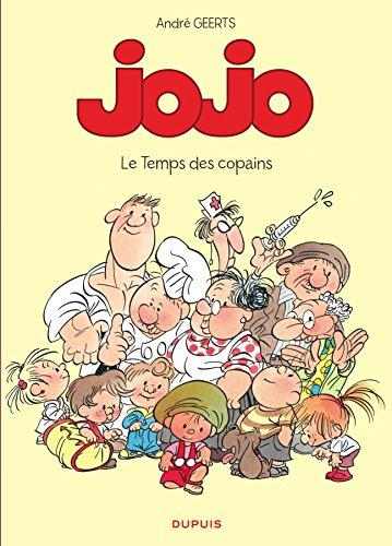 Jojo (1) : Le temps des copains