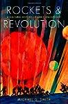 Rockets and Revolution: A Cultural Hi...