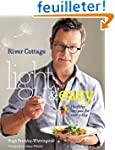 River Cottage Light & Easy: Healthy R...