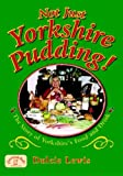 Dulcie Lewis Not Just Yorkshire Pudding! (Nostalgia)