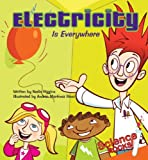 Electricity Is Everywhere (Science Rocks! Set 2)