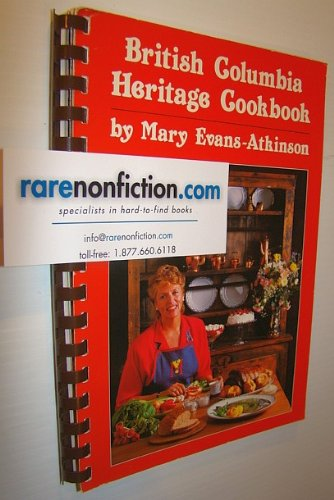British Columbia Heritage Cookbook by Mary Atkinson