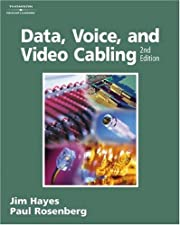 Laboratory Manual to accompany Data Voice and Video Cabling by Hayes