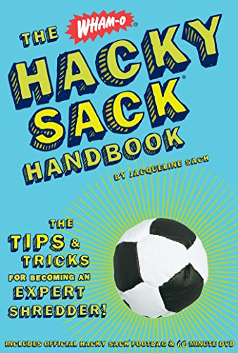 the-hacky-sack-handbook-the-tips-and-tricks-for-becoming-an-expert-shredder