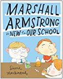 img - for Marshall Armstrong Is New to Our School book / textbook / text book