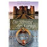 """Die Stimme des K�nigs: Eine dramatische Reise nach Hausevon """"Brad Huebert"""""""