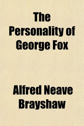 The Personality of George Fox
