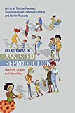 img - for Relatedness in Assisted Reproduction: Families, Origins and Identities book / textbook / text book