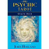 The Psychic Tarot Oracle Deckby John Holland