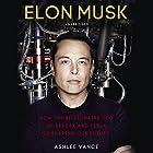 Elon Musk Hörbuch von Ashlee Vance Gesprochen von: Fred Sanders