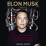 Elon Musk | Ashlee Vance