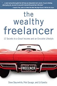 Cover of &quot;The Wealthy Freelancer: 12 Secr...