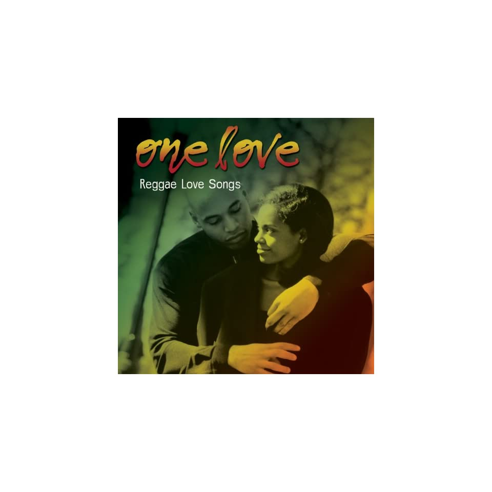 One Love Reggae Love Songs Various Music on PopScreen