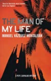 The Man of My Life (1852428465) by Manuel Vazquez Montalban