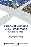 img - for Financial Systems at the Cross Road: Lessons for China's Choice book / textbook / text book