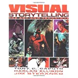 Visual Storytelling: The Art and Techniqueby Tony C. Caputo