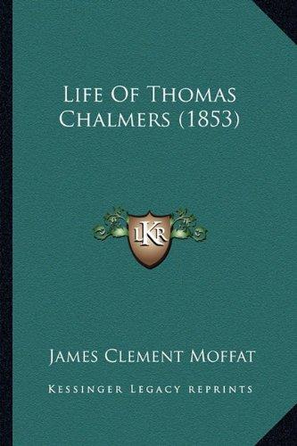 Life of Thomas Chalmers (1853)
