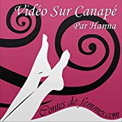 Vidéo sur canapé (Contes de Femmes) |  Hanna