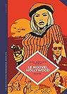 La petite bédéthèque des savoirs, tome 7 : Le Nouvel Hollywood par Thoret