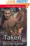 Taken [Dragon's Egg] (Siren Publishin...
