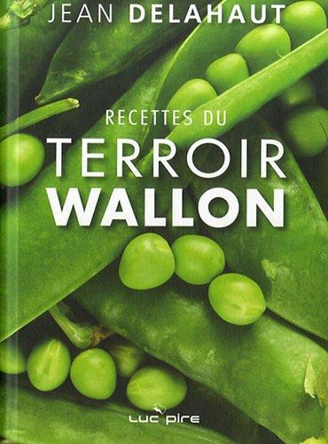Livre recettes du terroir wallon - Cuisine du terroir definition ...